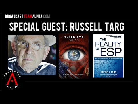RUSSELL TARG - Remote Viewing Expert - Part 1 of 2