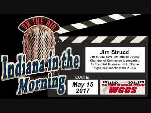Indiana in the Morning Interview: Jim Struzzi (5-15-17)