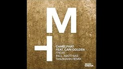 CamelPhat feat. Cari Golden - Freak (Matthias Tanzmann Remix) (MHD085)