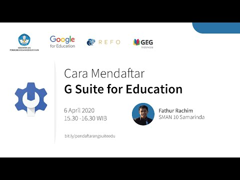 indonesia-edu-webinars:-cara-pendaftaran-g-suite-for-education