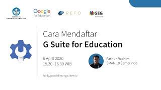 Indonesia Edu Webinars: Cara Pendaftaran G Suite for Education