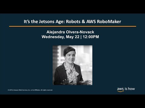 It's the Jetsons Age: Robots & AWS RoboMaker