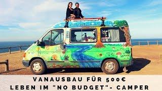 Vanausbau für 500 € - Reisen im Low Budget Camper