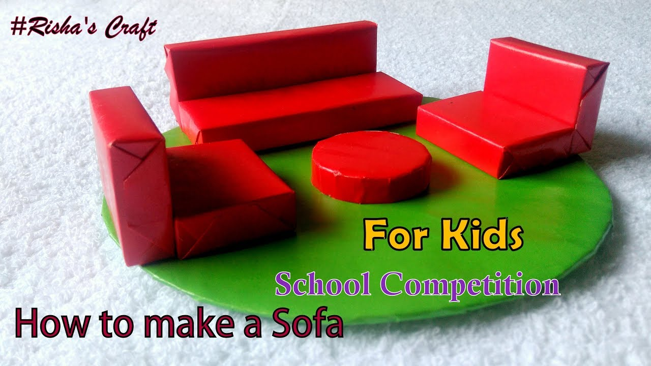 How To Make A Matchbox Sofa For Kids School Compitition