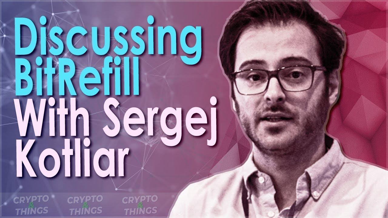 ▶️ Discussing Bitrefill With Sergej Kotliar | EP#327