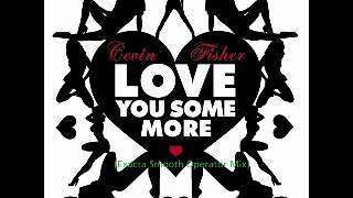 Play Love You Some More (Exacta Smooth Operator Mix)