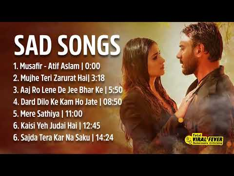 Top Hindi Sad Songs Collection 2017 Songs Make U Cry Latest Hindi Movie Songs 2017