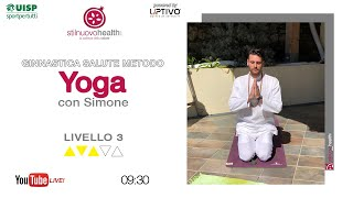 Ginnastica salute metodo Yoga - Livello 3 - 3 (Live)