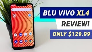 BLU Vivo XL4 - Complete Review!