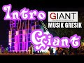 DJ Intro Giant ~•Denis Nation•~