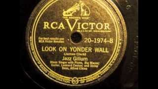 Look On Yonder Wall - Jazz Gillum