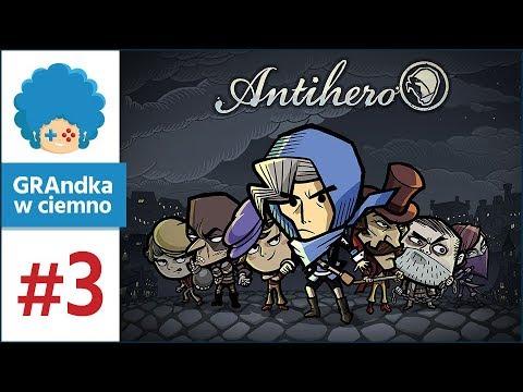 Antihero PL #3 - GRAmy! | Kto pierwszy okradnie Pałac?