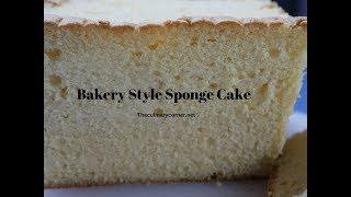 Bakery Style Sponge Cake