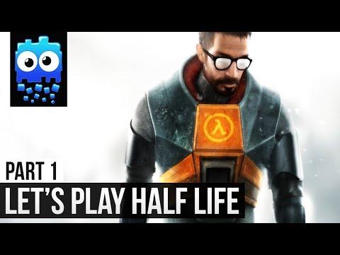 Let's Play! - Half Life - Part 1 - Black Mesa