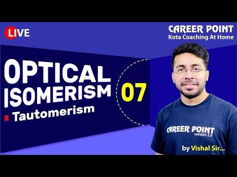 Optical Isomerism L-7 | Tautomerism | Organic Chemistry| NEET & JEE | VT Sir | Career Point Kota
