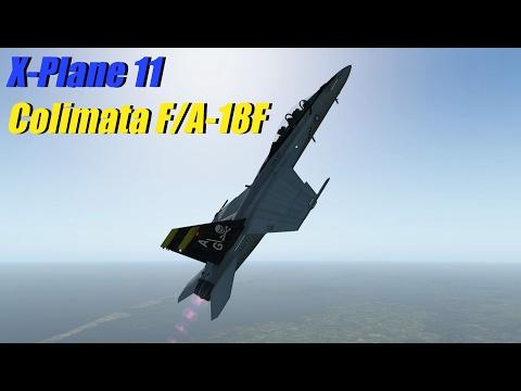 X-Plane 11 Beta - Colimata F/A-18F | Payware Showcase (VFR)