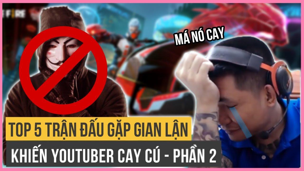 Top 5 Trận Đấu Gặp Gian Lận Khiến Youtuber Free Fire Cay Cú - Phần 2   Top 5 Free Fire