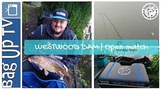 Westwood Dam | Monday Night Open Match | Live Match Footage | BagUpTV | Match Fishing