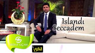 Sedat Uçan - Islandı Seccadem (Müziksiz)