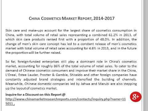China Cosmetics Market Report 2014 2017