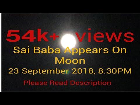 Sai Baba Appears In Moon on 23 September 2018/Sai Baba Miracles/చందమామ లో సాయి బాబా