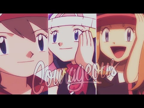Dawn || May || Serena「Courageous」
