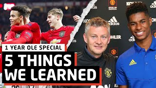 5 Things We Learned Under Solskjaer   1 Year Special
