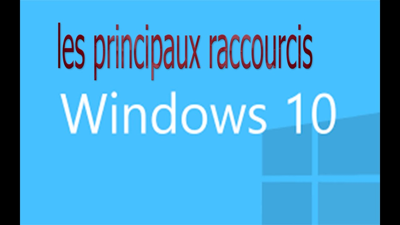Les plus utiles raccourcis claviers dans windows 10 youtube for Raccourci clavier agrandir fenetre windows 7