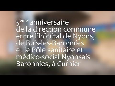 5ème anniversaire de la direction commune entre l'hôpital de Nyons