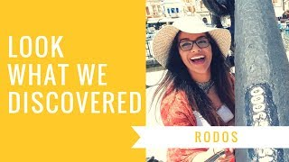 LOOK WHAT WE DISCOVERED | Rodos