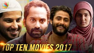 The year 2017 was a rather pleasant one for mollywood, business wise, with quite number of hits, though it's task to find few exceptional movies ...
