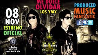 Me Duele Olvidar - Los YMY