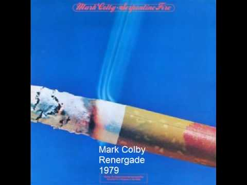 Mark Colby - Renegade