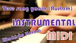 Tere sang yaara piano instrumental | Himanshu Katara | Akshay Kumar | Rustam