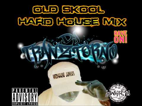 Dj Tranztorno - Old Skool HardHouse Mix