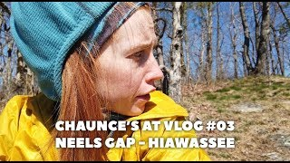 Chaunce's AT Vlog #03: Neel Gap to Hiawassee