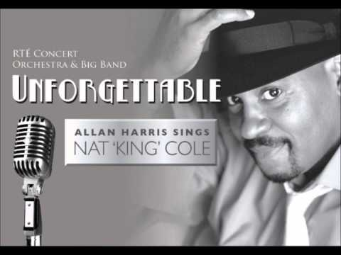 Friday August 23rd 2013: Unforgettable - Allan Harris sings Nat 'King' Cole