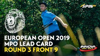 European Open 2019 MPO Lead Card Round 3 Front 9 (Wysocki, McBeth, Hannum, McMahon)