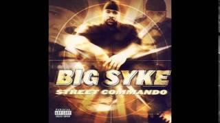 Big Syke - Get Um - Street Commando