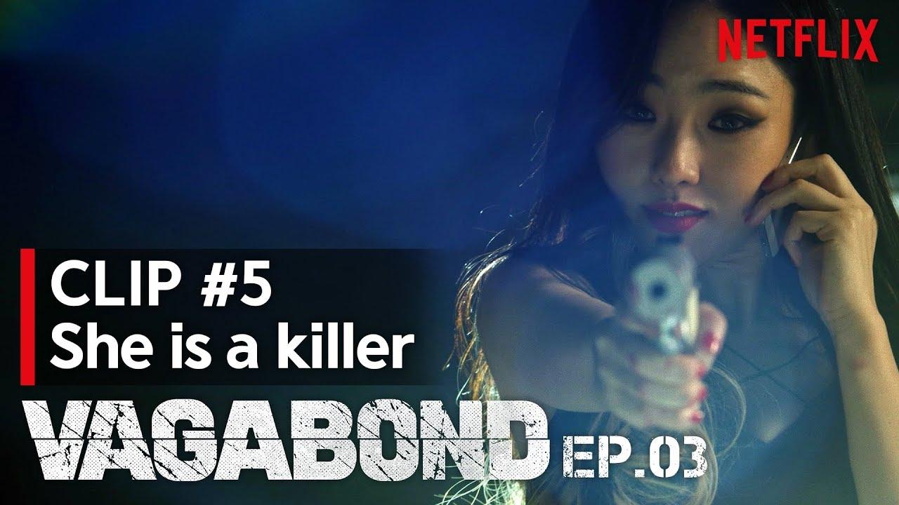 She is a Killer | VAGABOND - EP  03 #5