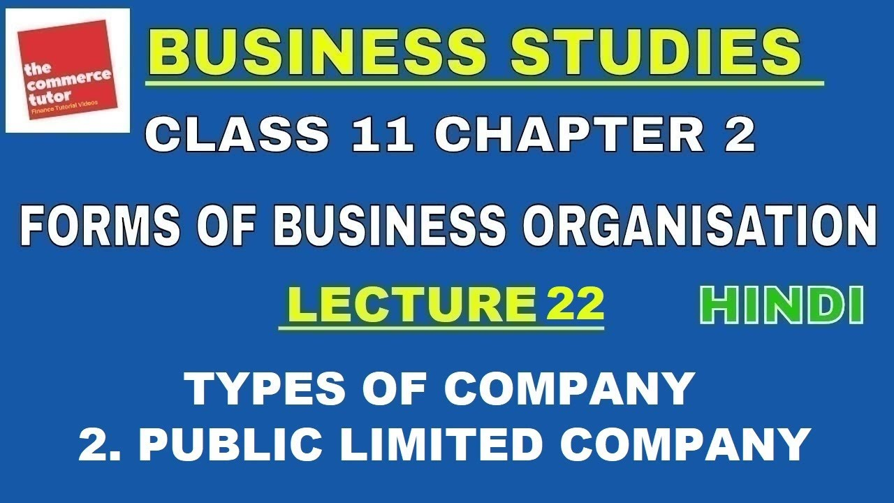 Business Studies Class 11 Chapter 2 Lec  22 TYPES OF COMPANY | PUBLIC  COMPANY
