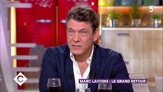 Le grand retour de Marc Lavoine ! - C à Vous - 18/05/2018