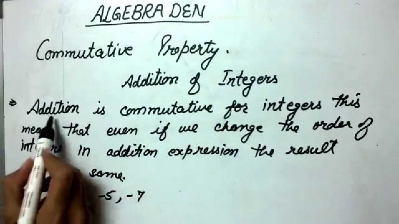 Commutative Property Addition Of Integers Example 1 Youtube