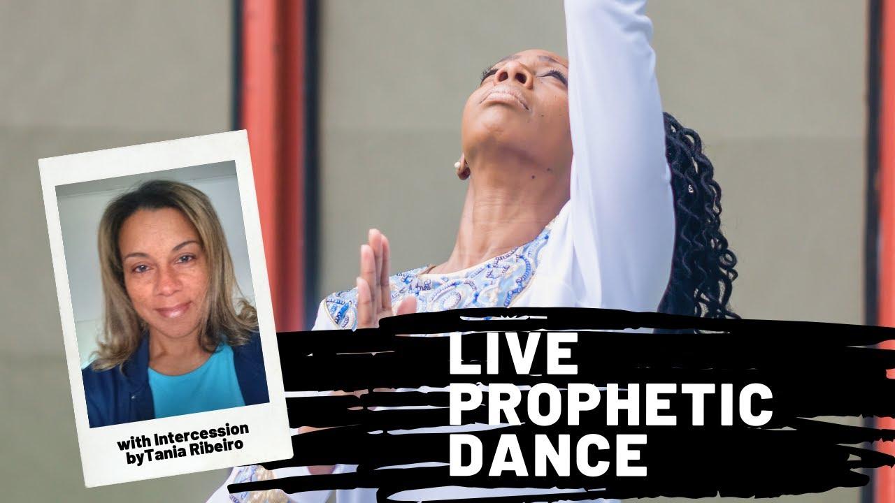 LIVE Prophetic Dance!