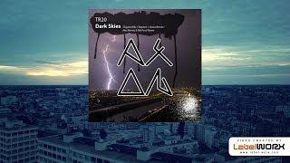 TR20 - Dark Skies (Original Mix)