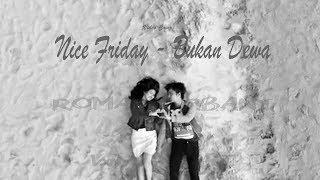 Nice Friday Bukan Dewa Video Lyrics Cover