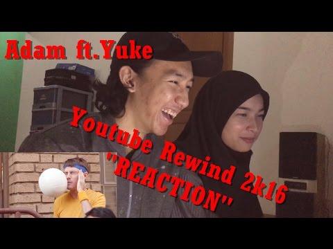 Adam ft.Yuke | Youtube Rewind 2k16 Global version Reaction