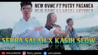 Download SERBA SALAH x KASIH SLOW  - NEW GVME FT PUTRY PASANEA ( OFFICIAL MUSIC VIDEO )