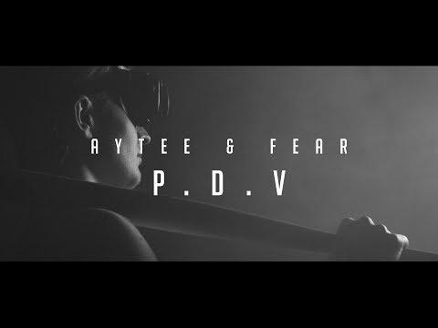 ►Aytee & FEAR - P.D.V. (prod. Dopeboyz)