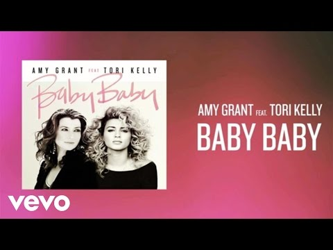 Amy Grant - Baby Baby (Lyric Video) ft. Tori Kelly